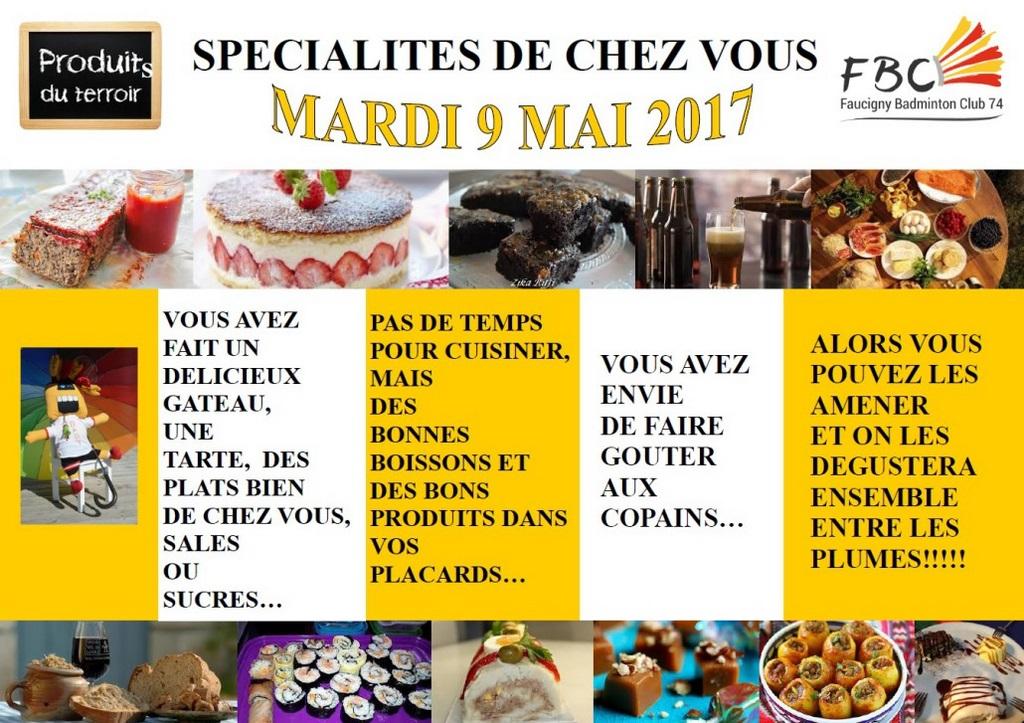 SPECIALITES DE CHEZ VOUS MARDI 9 MAI 2017
